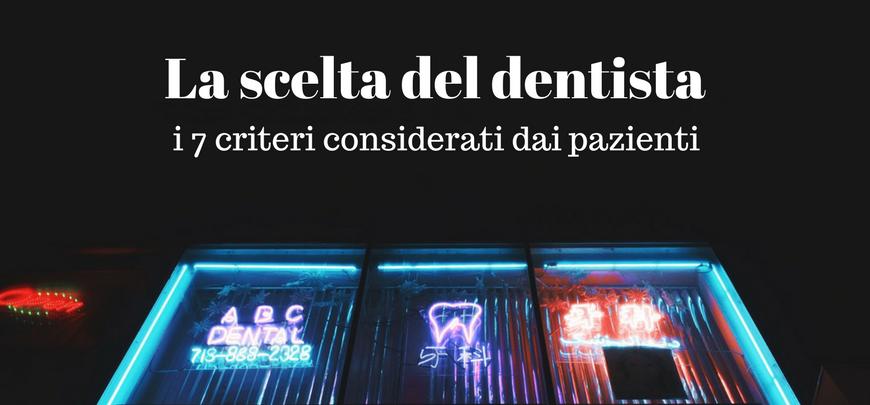 Il paziente come sceglie il dentista?