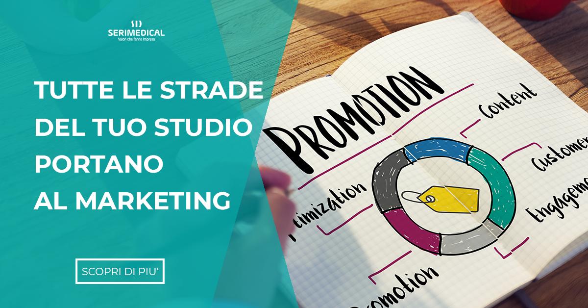 Tutte le strade del tuo studio portano al marketing