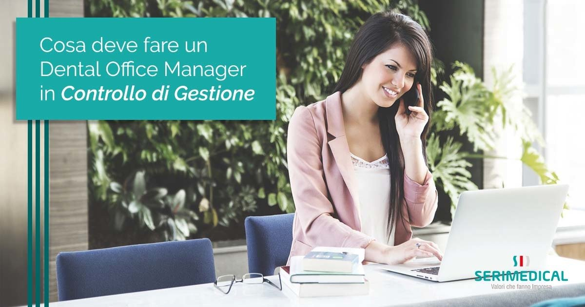 Cosa deve fare un Dental Office Manager in controllo di gestione