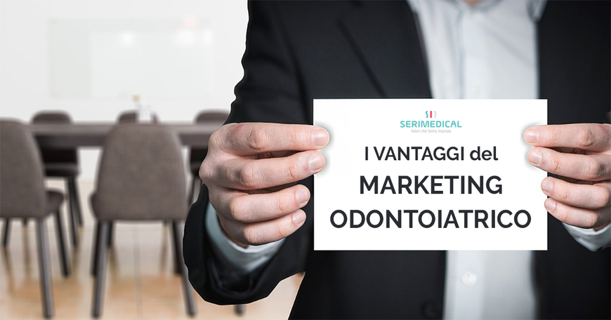 I vantaggi del marketing odontoiatrico