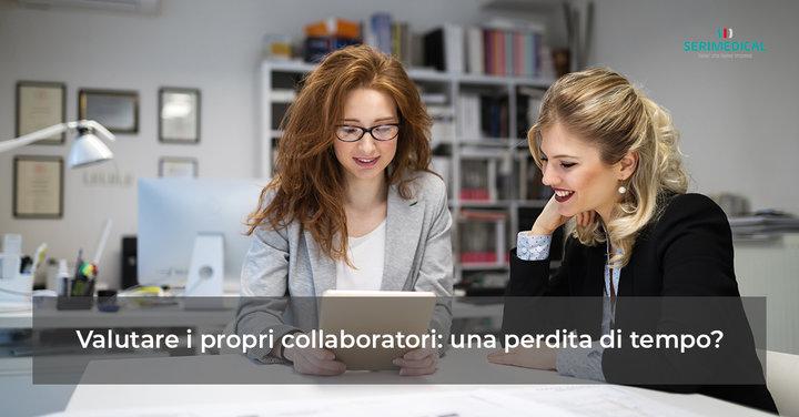 Valutare i propri collaboratori: una perdita di tempo?