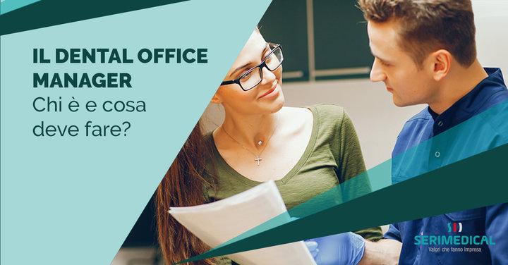 Il Dental Office Manager: chi è e cosa deve fare