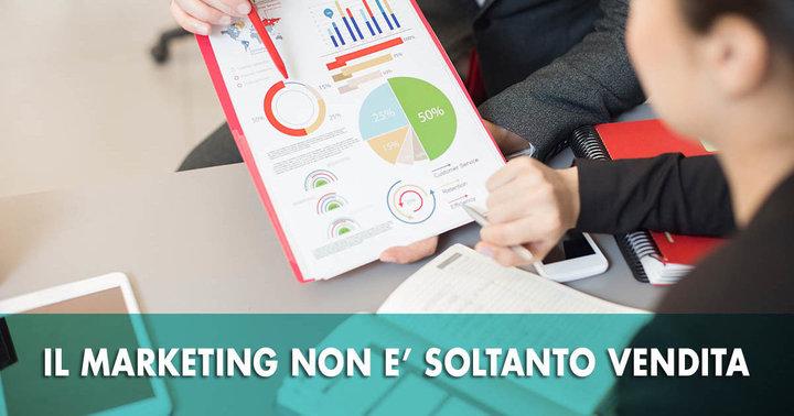 Il Marketing non è soltanto vendere